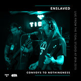 Convoys To Nothingness (Live from the TIDAL Studio)