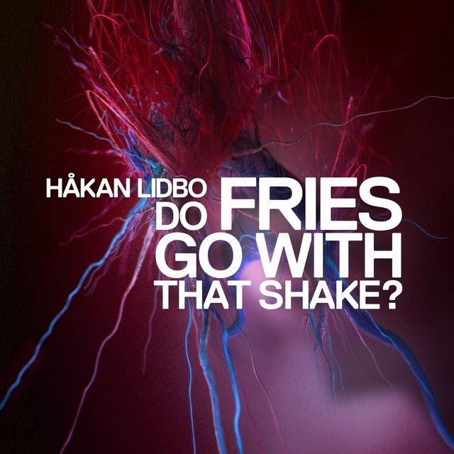 Do Fries Go with That Shake?