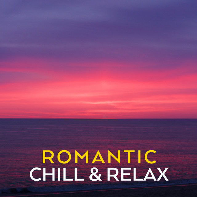 Romantic Chill & Relax