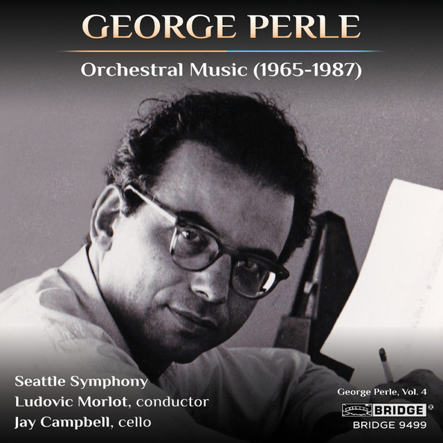 Perle: Orchestral Music (1965-1987)