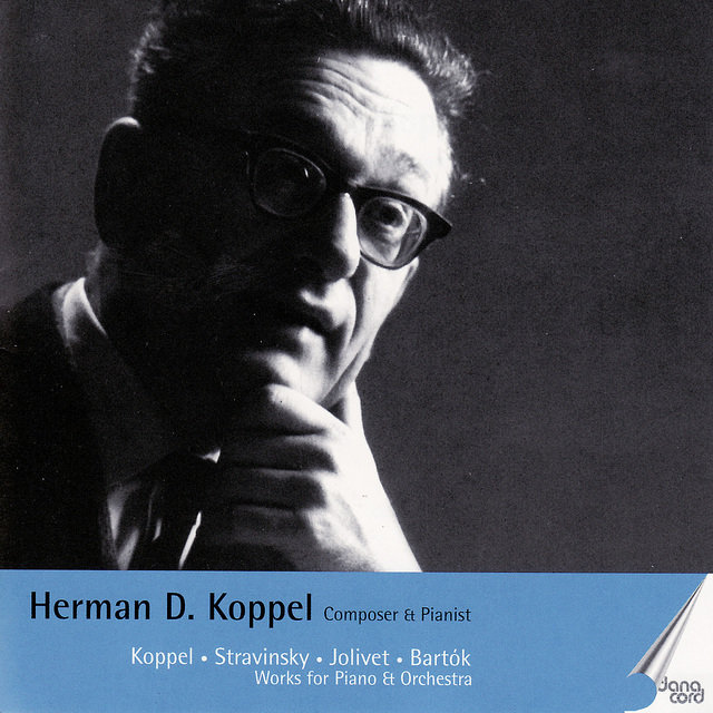 Herman D. Koppel. Composer and Pianist Vol 1