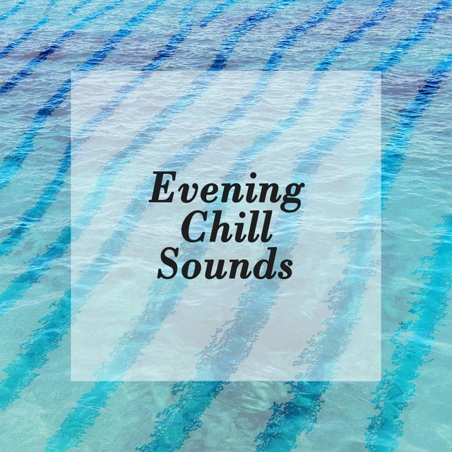 2020 Evening Chill Sounds