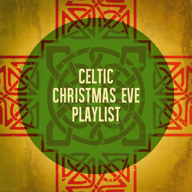 Celtic Christmas Eve Playlist