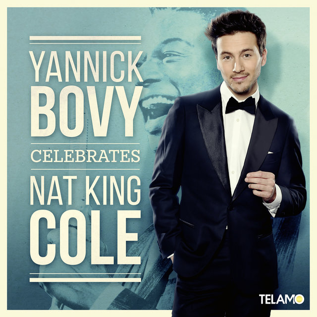Yannick Bovy celebrates Nat King Cole