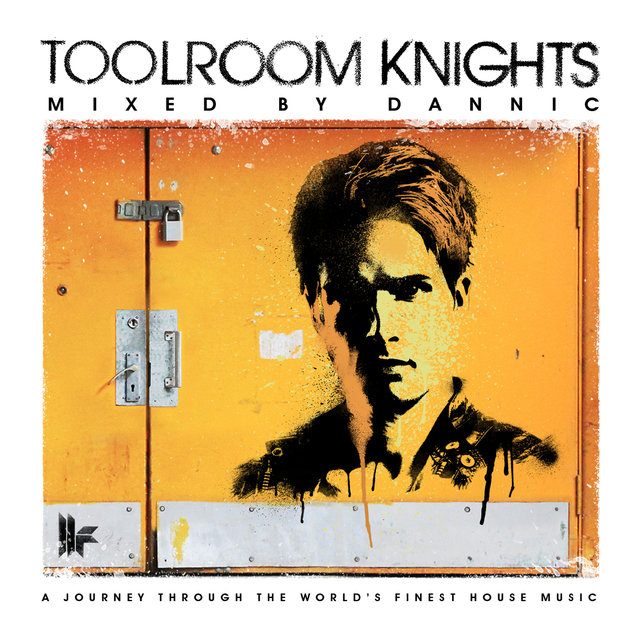 Toolroom Knights Mixed By Dannic