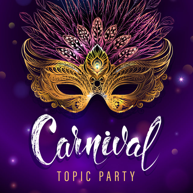 Carnival Topic Party