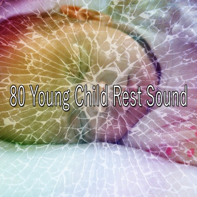 80 Young Child Rest Sound
