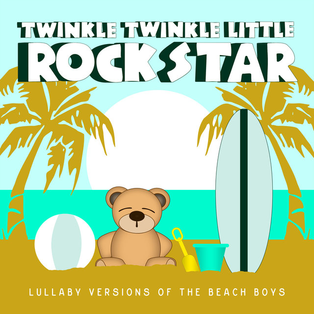 Lullaby Versions of The Beach Boys