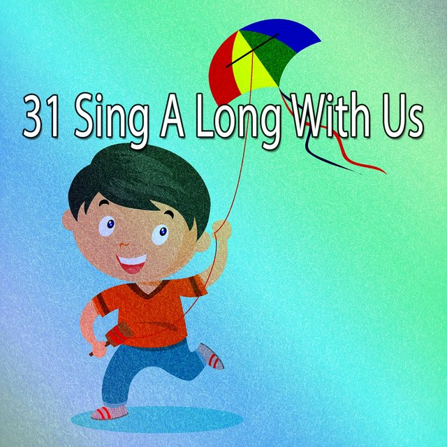31 Sing a Long with Us