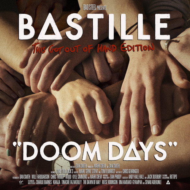 Cover art for album Doom Days (This Got Out Of Hand Edition) by Bastille