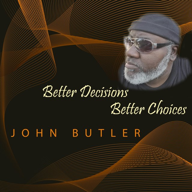 Better Decisions Better Choices