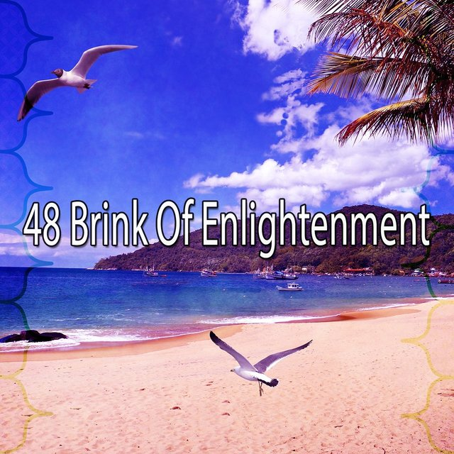 48 Brink of Enlightenment