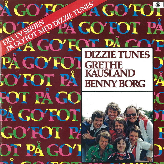 På go'fot med Dizzie Tunes (Music from the Original TV Series)