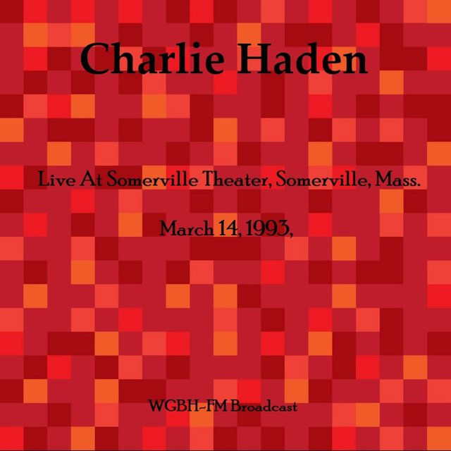 Live At Somerville Theater, Somerville, Mass. March 14th 1993, WGBH-FM Broadcast