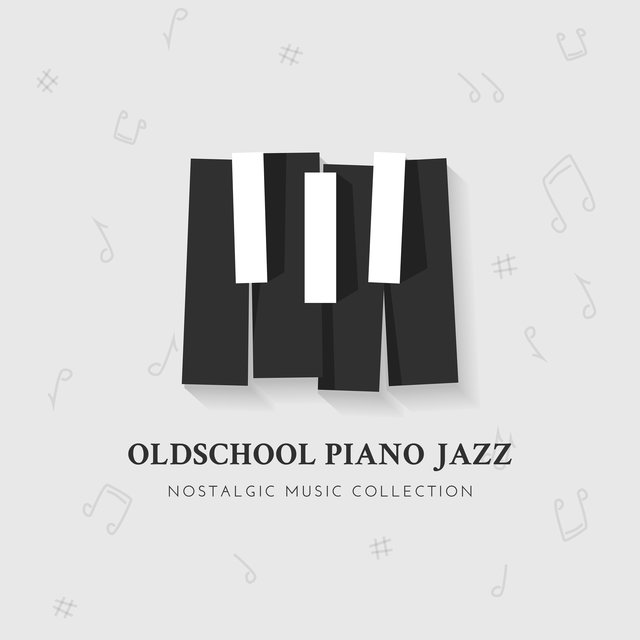 Oldschool Piano Jazz Nostalgic Music Collection