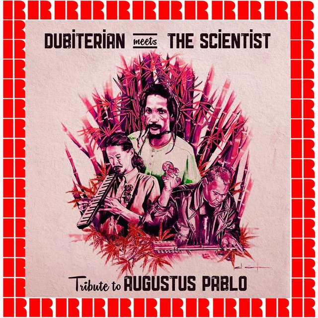 Dubiterian Meets The Scientist: Tribute to Augustus Pablo