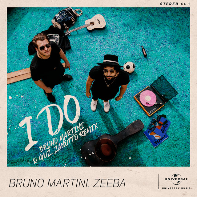 I Do (Bruno Martini & Guz Zanotto Remix / Extended)