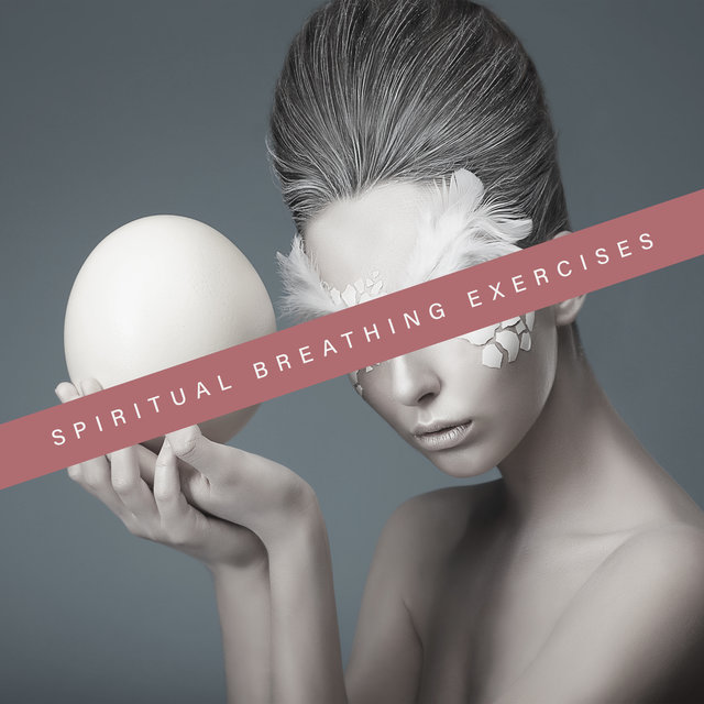 Spiritual Breathing Exercises - Meditation Retreat, Mindfulness Meditation, Deep Zen