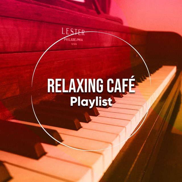 Relaxing Café Piano Playlist