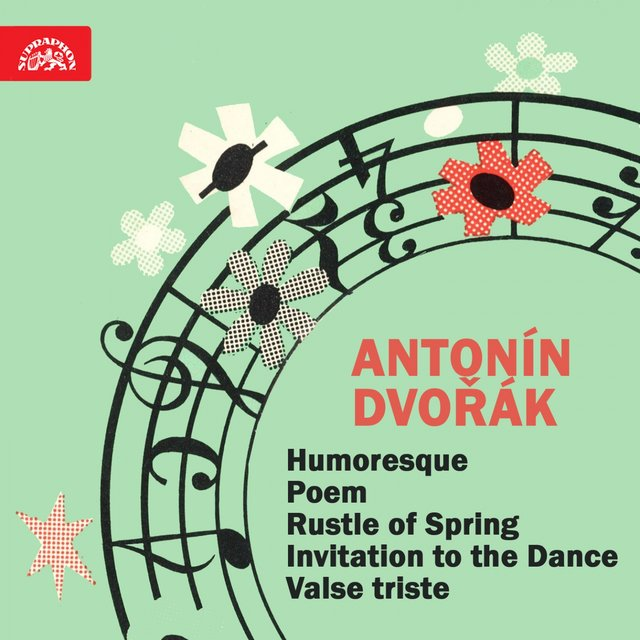Dvořák: Humoresque - Fibich: Poem - Sinding: Rustle of Spring - Weber: Invitation to the Dance - Nedbal: Valse triste - Boccherini: Menuet