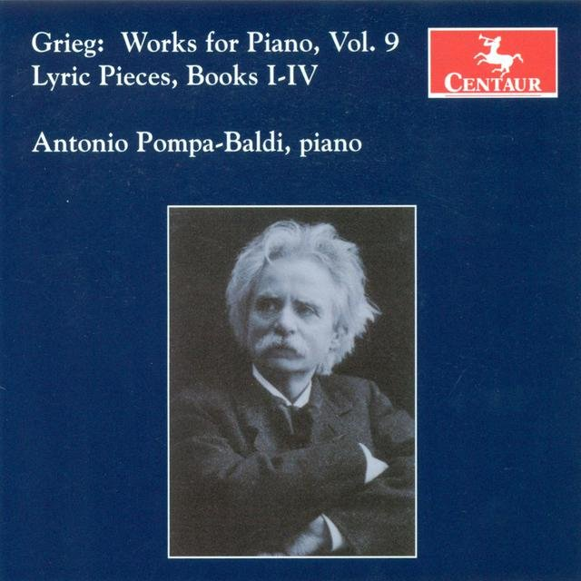Grieg, E.: Piano Music, Vol. 9 - Lyric Pieces, Books 1-4