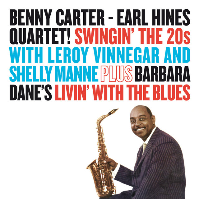 Swingin' the 20's + Livin' with the Blues (with Earl Hines)