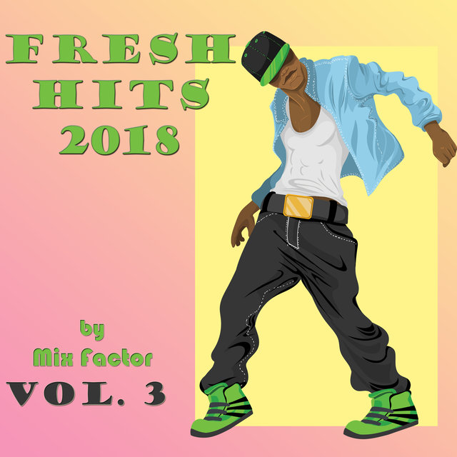 Fresh Hits - 2018 - Vol. 3