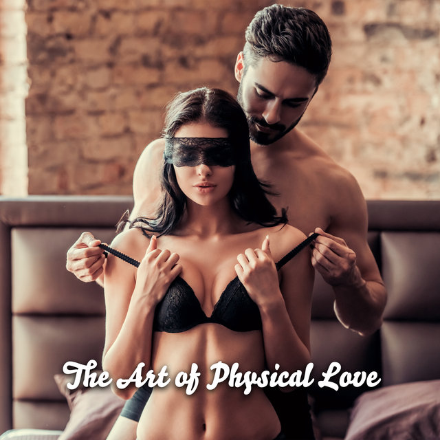 The Art of Physical Love – Jazz Music Full of Erotic Passion