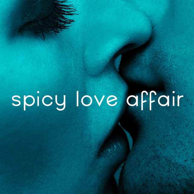 Spicy Love Affair – Romantic and Erotic Jazz Music Collection