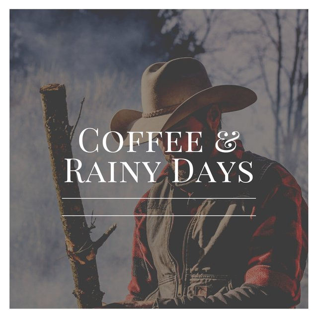 Coffee & Rainy Days