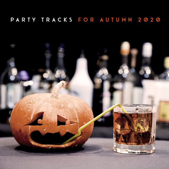 Party Tracks for Autumn 2020
