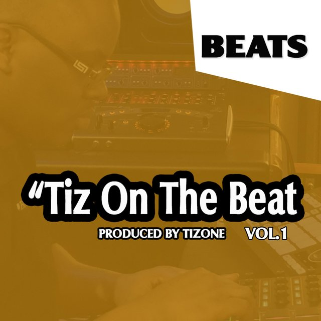 Tiz on the Beat, Vol. 1