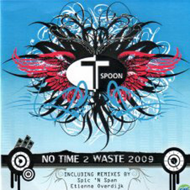 No Time 2 Waste 2009