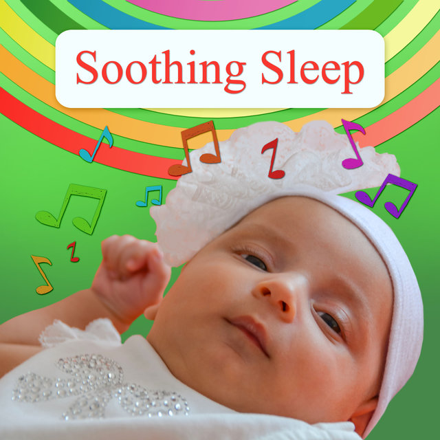 Soothing Sleep – Good Night, Nursery Rhymes and Music for Children, Bedtime, Music for Newborn