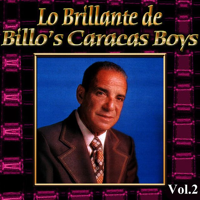 Lo Brillante de Billo's Caracas Boys, Vol. 2