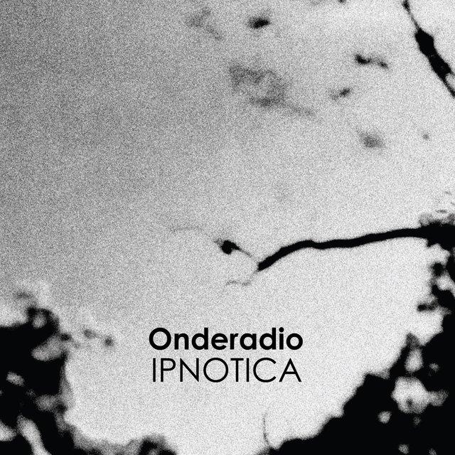 Cover art for album Ipnotica by Onderadio