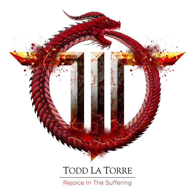 Cover art for album Rejoice in the Suffering by Todd La Torre