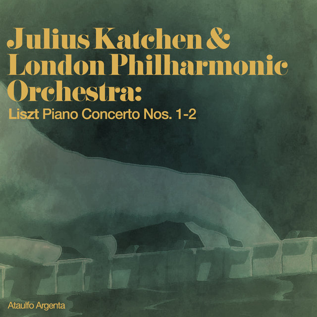 Julius Katchen & London Philharmonic Orchestra: Liszt Piano Concerto Nos. 1-2