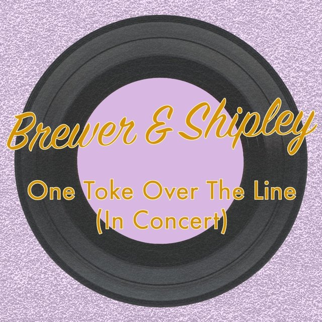 One Toke Over the Line (In Concert)