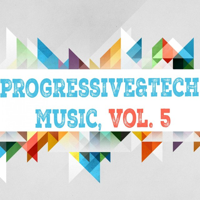 Progressive & Tech Music, Vol. 5