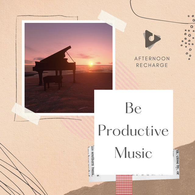 Be Productive Music