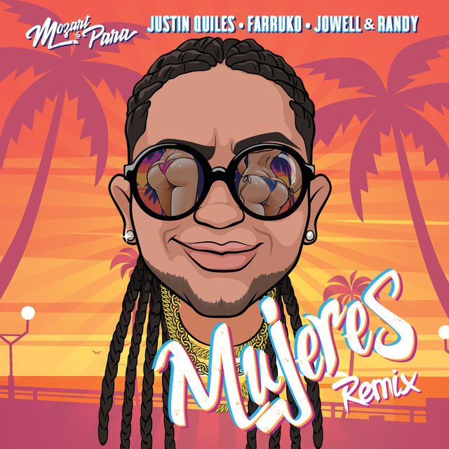 Cover art for album Mujeres (Remix) by Mozart La Para, Justin Quiles, Farruko, Jowell & Randy