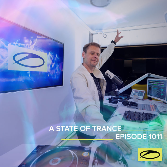 ASOT 1011 - A State Of Trance Episode 1011