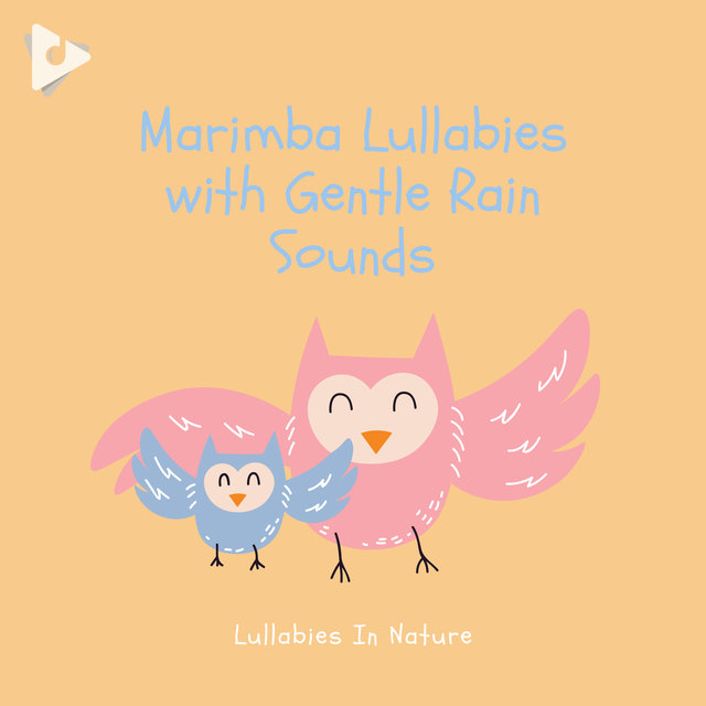 Marimba Lullabies with Gentle Rain Sounds