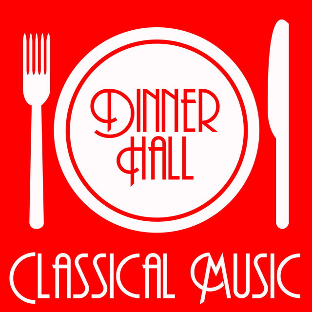 Dinner Hall Classical Music