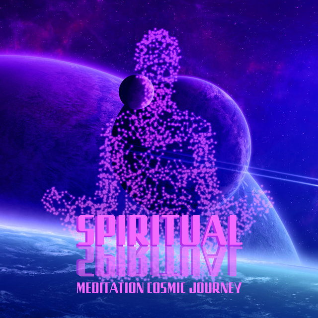 Spiritual Meditation Cosmic Journey: 2020 Deepest Ambient Vibes Creates Specially for Best Meditation Experience, Total Yoga Immersion and Full Concentration on Your Contemplation