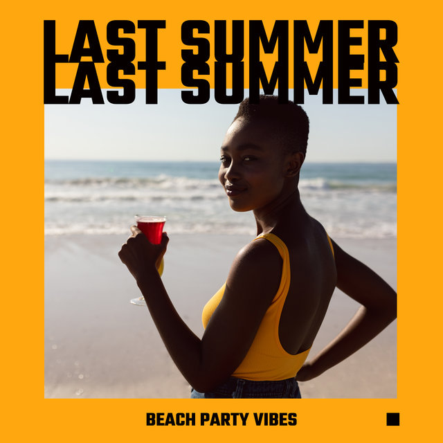 Last Summer Beach Party Vibes: Chillout Music Collection 2020