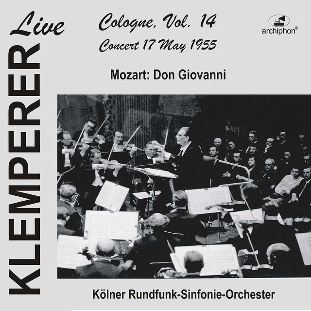 Klemperer in Cologne, Vol.14: Mozart, Don Giovanni (Historical Recording)
