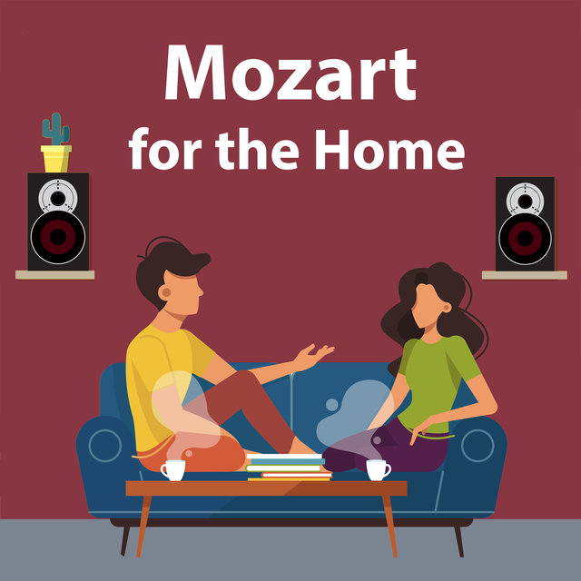 Mozart for the Home
