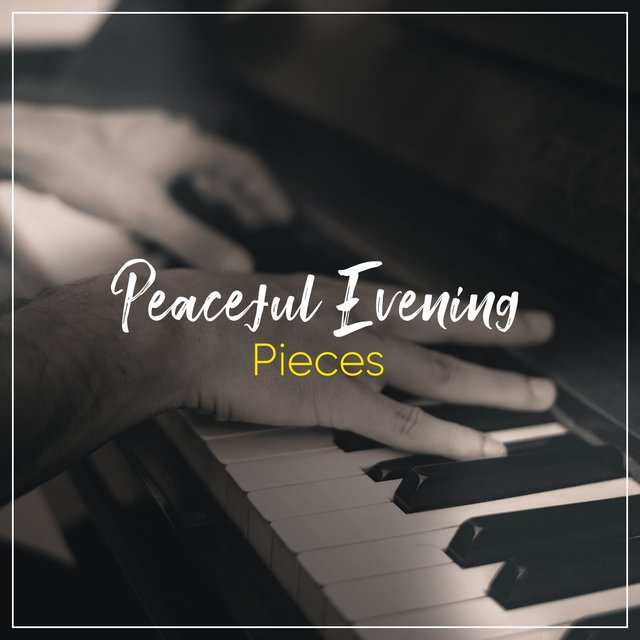 Peaceful Evening Grand Piano Pieces